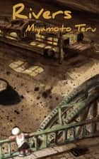 Rivers ebook by Miyamoto Teru, Ralph McCarthy, Roger Thomas,...