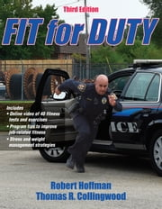Fit for Duty, 3E ebook by Robert Hoffman,Thomas Collingwood