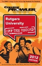 Rutgers University 2012 ebook by Jill Weiss