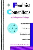 Feminist Contentions ebook by Nancy Fraser