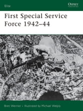 First Special Service Force 1942?44 ebook by Bret Werner