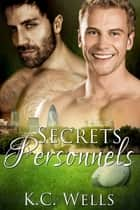 Secrets Personnels ebook by K.C. Wells
