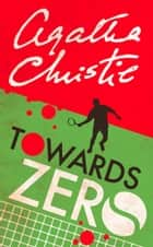 Towards Zero ebook by Agatha Christie