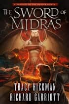 The Sword of Midras ebook by Tracy Hickman,Richard Garriott