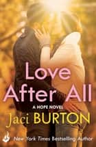 Love After All: Hope Book 4. ebook by Jaci Burton