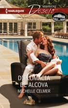 Diplomacia de alcova ebook by Michelle Celmer