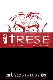 Trese: Case 7 - Embrace of the Unwanted ebook by Budjette Tan,Kajo Baldisimo