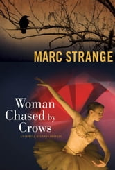 Woman Chased by Crows ebook by Marc Strange