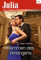 Flammen des Verlangens ebook by Abby Green