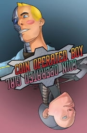 Coin-Operated Boy ebook by Steven Prouse