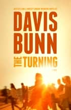 The Turning ebook by Davis Bunn