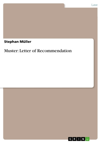 letter of recommendation muster - Bewerbung Baugrundstck Muster