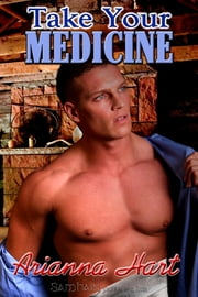 Take Your Medicine ebook by Arianna Hart