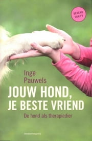 Jouw hond, je beste vriend ebook by Kobo.Web.Store.Products.Fields.ContributorFieldViewModel