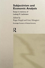 Subjectivism and Economic Analysis ebook by Roger Koppl,Gary Mongiovi