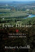 Lyme Disease ebook by Richard Ostfeld