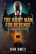 The JACK REACHER Cases (The Right Man For Revenge) eBook by Dan Ames
