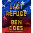 The Last Refuge - A Dewey Andreas Novel audiolibro by Ben Coes