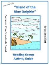 Island of the Blue Dolphins Reading Group Activity Guide ebook by Jason Elliott