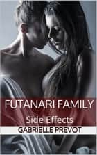 Side Effects ebook by Gabrielle Prevot