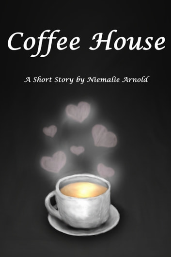 Coffee House ebook by Niemalie Arnold