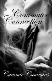 Commuter Connection ebook by Cammie Cummins