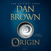 Origin - A Novel audiobook by Dan Brown