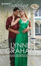 Os filhos secretos do xeque ebook by Lynne Graham