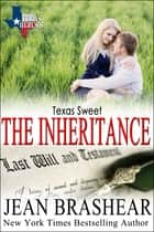 Texas Sweet (Sweetgrass Springs Stories #3) - The Inheritance ebook by Jean Brashear