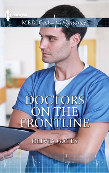 Doctors on the Frontline ebook by Olivia Gates