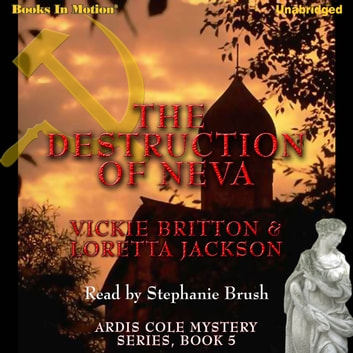 The Destruction Of Neva audiobook by Loretta Jackson/Vicki Britton