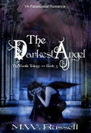The Darkest Angel: The Castle Trilogy ebook by M W Russell