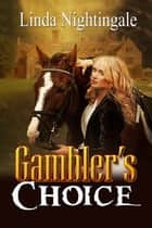 Gambler's Choice ebook by Linda  Nightingale