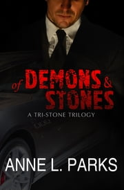 Of Demons & Stones ebook by Anne L. Parks