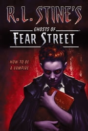 How to Be a Vampire ebook by R.L. Stine