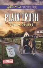 Plain Truth ebook by Debby Giusti