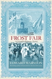 The Frost Fair ebook by Edward Marston