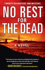 No Rest for the Dead ebook by David Baldacci, Sandra Brown, R.L. Stine,...