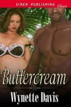 Buttercream ebook by Wynette Davis