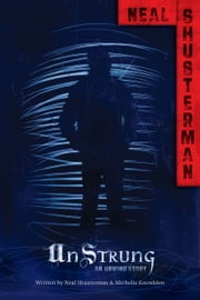 UnStrung - An Unwind Story ebook by Neal Shusterman,Michelle Knowlden
