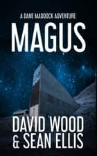Magus - A Dane Maddock Adventure ebook by