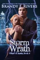 Storm Wrath ebook by Brandy L Rivers