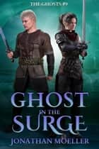 Ghost in the Surge ebook by