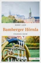 Bamberger Hörnla ebook by Harry Luck