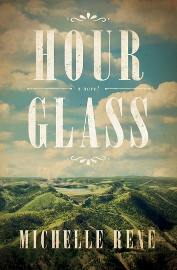 Hour Glass ebook by Michelle Rene