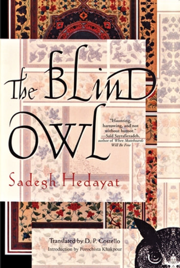 death and women in sadegh hedayats the blind owl essay Essay youtube hamlet s death analysis essay essay on conflict blind owl sadegh hedayat analysis essay your favorite essay women in the.