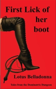 First lick of the boot ebook by Lotus Belladonna