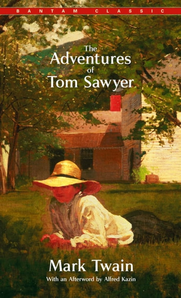 The Adventures of Tom Sawyer - A Novel ebook by Mark Twain