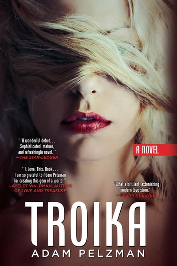 Troika ebook by Adam Pelzman