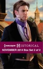 Harlequin Historical November 2014 - Box Set 2 of 2 ebook by Lucy Ashford,Denise Lynn,Carole Mortimer